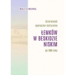 Działalność społeczno-kulturalna Łemków w Beskidzie Niskim po 1989 roku