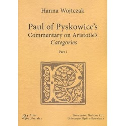 Paul of Pyskowice's Commentary on Aristotle's Categories Part 1