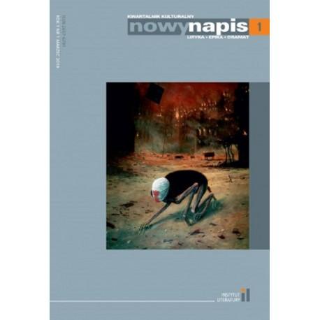 Nowy Napis. Liryka, epika, dramat 1/2019