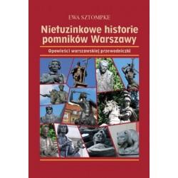 Nietuzinkowe historie pomników Warszawy. Opowieści warszawskiej przewodniczki