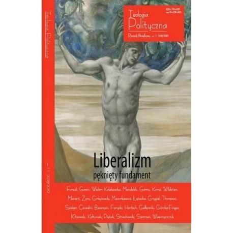 Liberalizm - pęknięty fundament