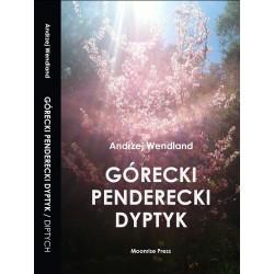 Górecki Penderecki Dyptyk / Górecki Penderecki Diptych