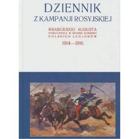 Dziennik z kampanji rosyjskiej Krasickiego Augusta 1914-1916 Tom 1