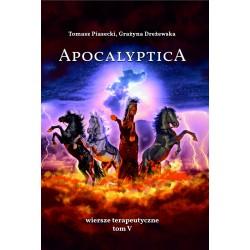 Apocalyptica. Wiersze terapeutyczne Tom V