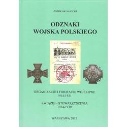 Odznaki Wojska Polskiego. Organizacje i formacje wojskowe 1914-1921