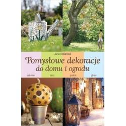 Pomysłowe dekoracje do domu i ogrodu