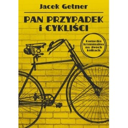 Pan przypadek i cykliści