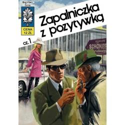 Kapitan Żbik 10 Zapalniczka z pozytywką cz. 1