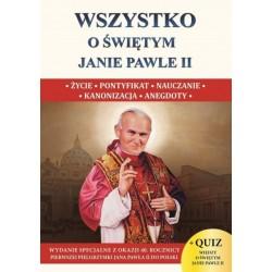 Wszystko o świętym Janie Pawle II