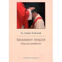 Sakrament święceń. Święcenia prezbiterów