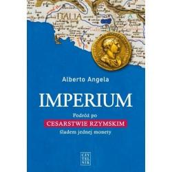 Imperium. Podróż po Cesarstwie Rzymskim śladem jednej monety