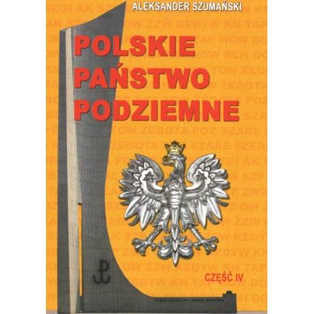 Polskie Państwo Podziemne Część IV
