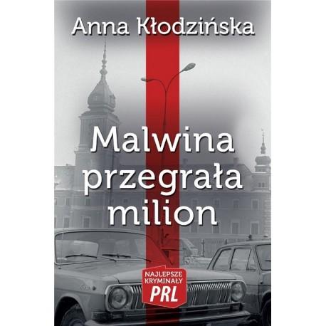 Malwina przegrała milion Wyd. II