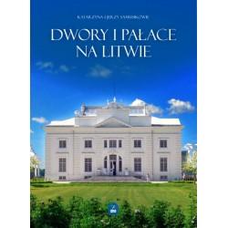 Dwory i pałace na Litwie