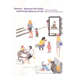 Women - Between the Public and Private Spheres of Life