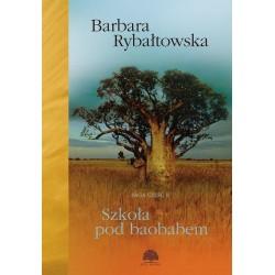 Szkoła pod baobabem Saga Część II