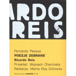 Poezje zebrane Ricardo Reis