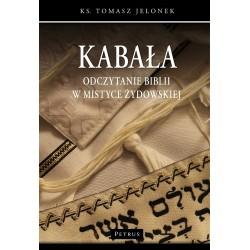 Kabała. Odczytanie Biblii w mistyce żydowskiej