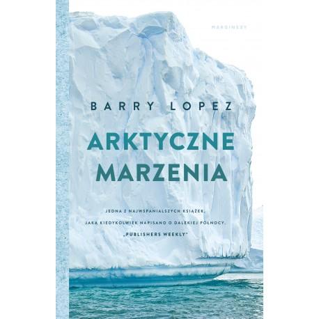 Arktyczne marzenia