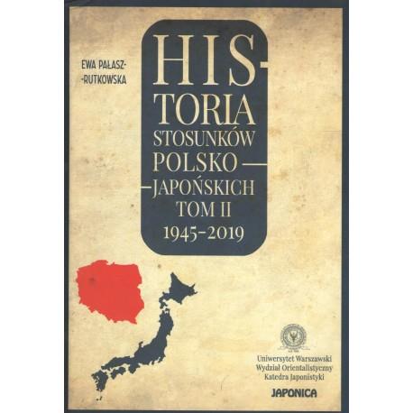 Historia stosunków polsko-japońskich t.2 1945-2019