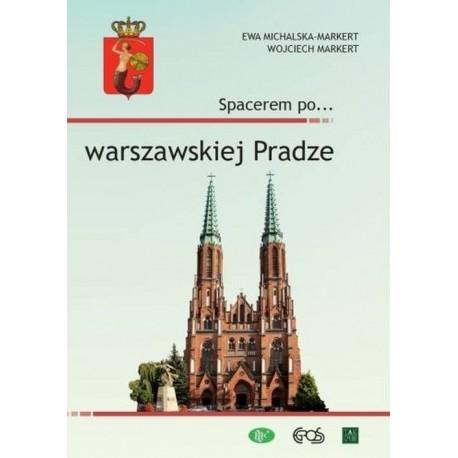 Spacerem po... warszawskiej Pradze