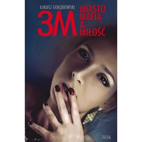 3M Miasto Mafia & Miłość