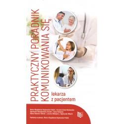 Praktyczny poradnik komunikowania się lekarza z pacjentem