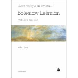 Bolesław Leśmian, Miłość i śmierć. Wiersze