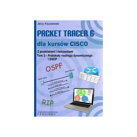 Packet Tracer 6 dla kursów CISCO. Tom 3