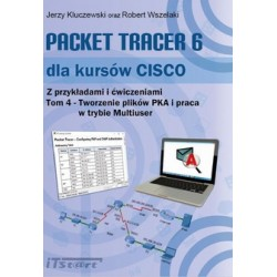 Packet Tracer dla kursów CISCO. Tom 4