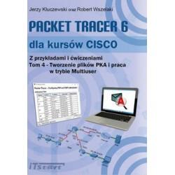 Packet Tracer dla kursów CISCO. Tom 4