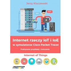 Internet rzeczt IoT i IoE w symulatorze Cisco Packer Tracer