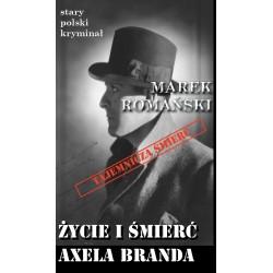 Życie i śmierć Axela Branda
