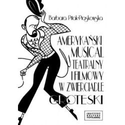Amerykański musical teatralny i filmowy w zwierciadle groteski