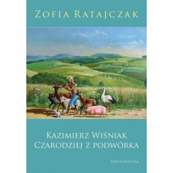 Kazimierz Wiśniak. Czarodziej z podwórka