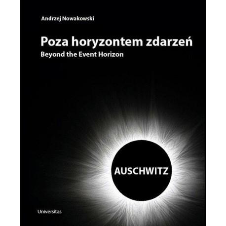 Poza horyzontem zdarzeń. Auschwitz