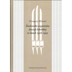 Środowisko organistów diecezji lubelskiej w latach 1919-1992