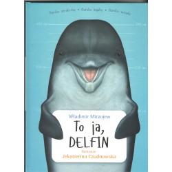 To ja, Delfin