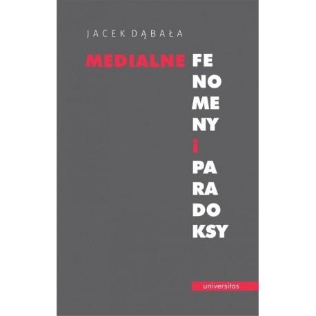 Medialne fenomeny i paradoksy