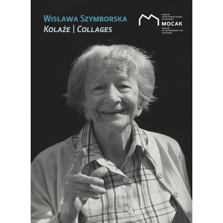 Wisława Szymborska Kolaże/ Collages