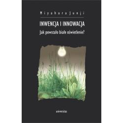 Inwencja i innowacja. Jak powstało białe oświetlenie