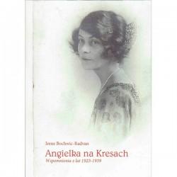 Angielka na kresach. Wspomnienia z lat 1923-1939
