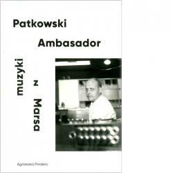 Patkowski Ambasador muzyki z Marsa
