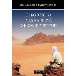 Czego mogą nauczyć nas ojcowie pustyni