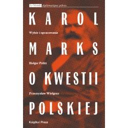 Karol Marks o kwestii polskiej.