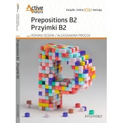 Active Matura. Prepositions B2. Przyimki B2