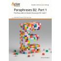 Active Matura. Paraphrases B2. Part 1. Parafrazy zdań ze słowem kluczowym B2. Część 1