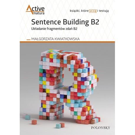Active Matura. Sentence Building B2. Układanie fragmentów zdań B2