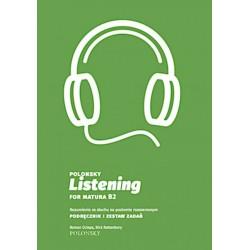 Polonsky Listening for Matura B2. Rozumienie ze słuchu na poziomie rozszerzonym.