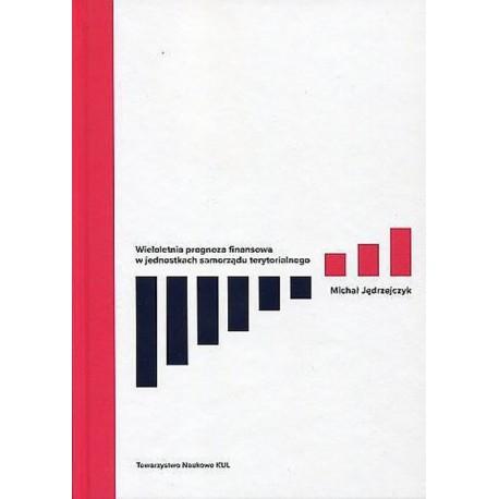 Wieloletnia prognoza finansowa w jednostkach samorządku terytorialnego